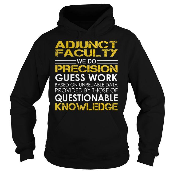 Adjunct Faculty Job TitleAdjunct Faculty Job Title Tshirts.Adjunct,Faculty