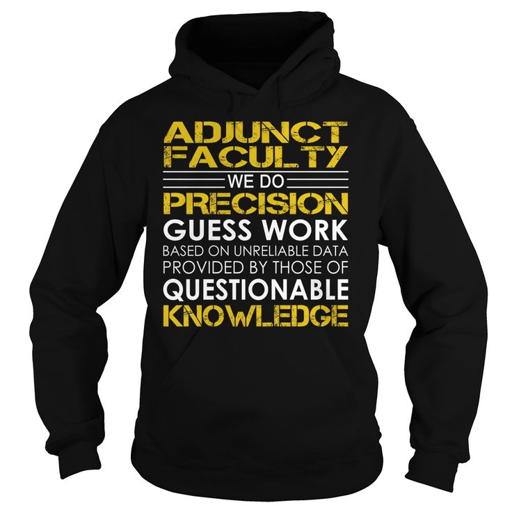 Adjunct Faculty Job TitleAdjunct Faculty Job Title Tshirts.Adjunct,Faculty