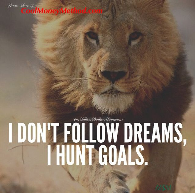 turn your dreams into goals and then work hard to achieve them or all they will ever be is dreams .