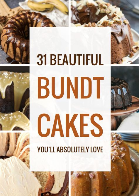 31 Beautiful Bundt Cakes You'll Absolutely Love