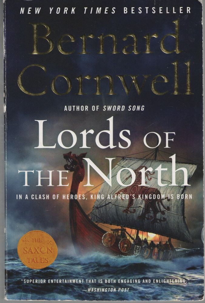 Saxon Tales: Lords of the North 3 by Bernard Cornwell (2008, Paperback)