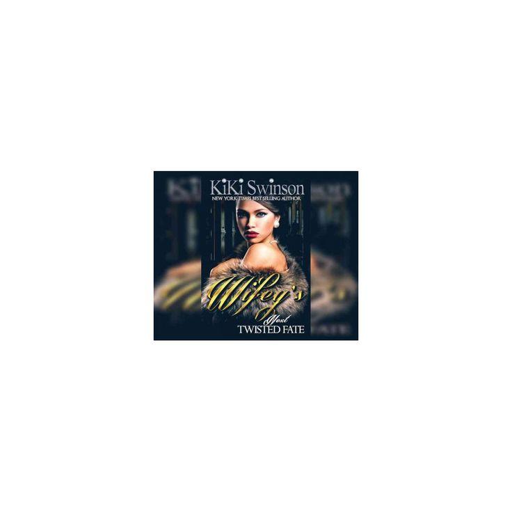 Wifey's Next Twisted Fate (MP3-CD) (Kiki Swinson)