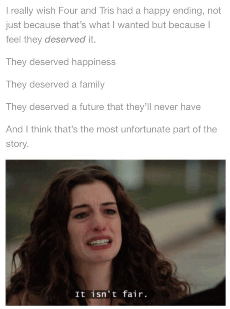 While I agree with how Allegiant ended avid totally get it... I agree with this too. It wasn't fair. And that's why I cried