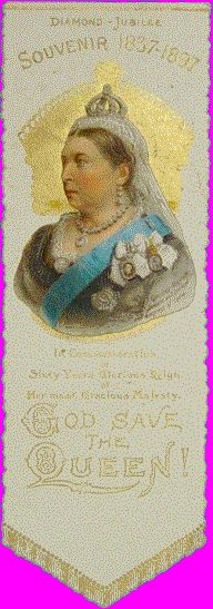 Queen Victoria. Diamond Jubilee 1897. Souvenir bookmark produced in Commemoration of  Sixty Years Glorious Reign of Her Most Gracious Majesty  by Raphael Tuck & Sons, Ltd.  London, Paris, New York (No. 11)  die-cut card 144 x 48 mm.    Souvenir bookmark produced in Commemoration of  Sixty Years Glorious Reign of Her Most Gracious Majesty  by Raphael Tuck & Sons, Ltd.  London, Paris, New York (No. 11)  die-cut card 144 x 48 mm