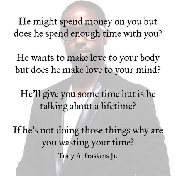 Wise Quotes About Relationships: Tony A Gaskins Jr.