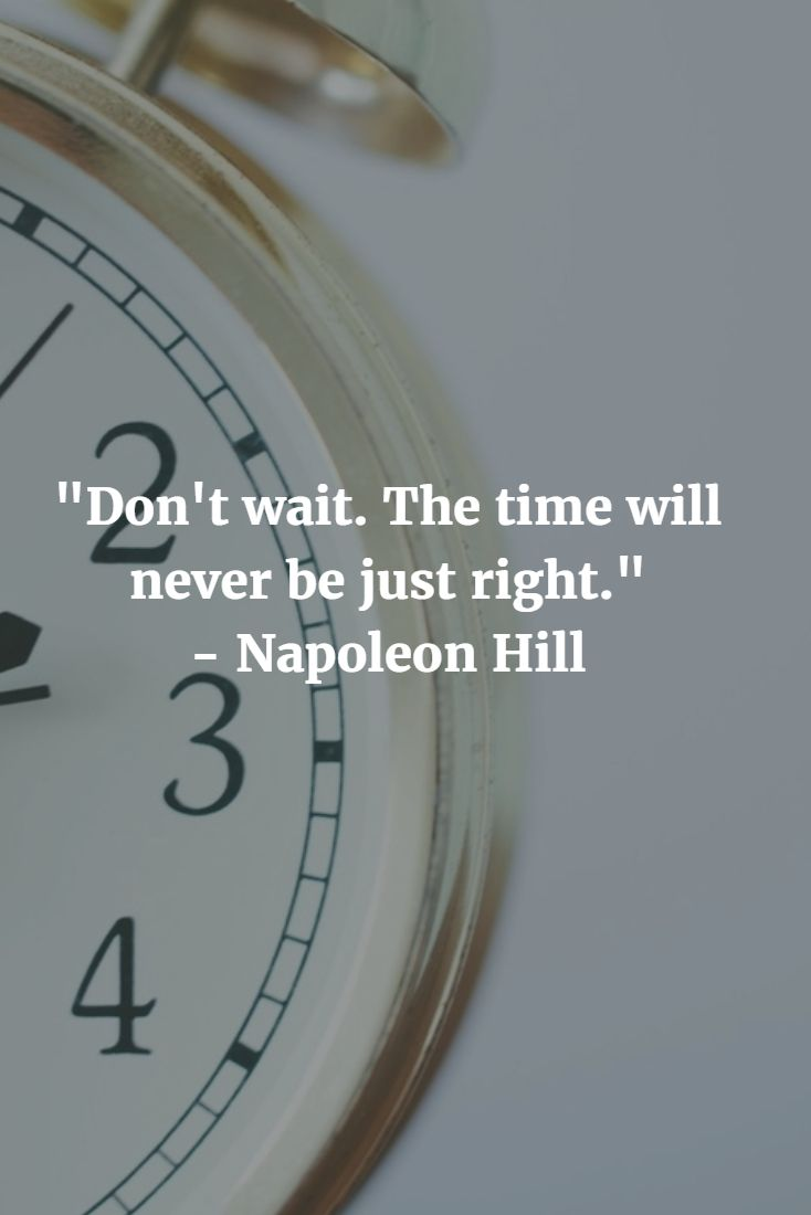 """Don't wait. The time will never be just right."" - Napoleon Hill #napoleonhill #mikestrawhat #pirateprofile"