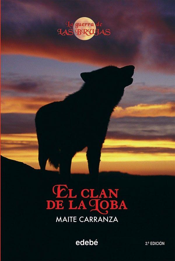 el clan de la loba - la guerra de las brujas