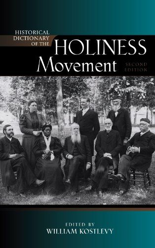 """Historical Dictionary of the Holiness Movement, edited by William Kostlevy. Articles by Wallace Thornton, Jr. include """"Interchurch Holiness Convention"""" and """"Harold E. Schmul"""""""