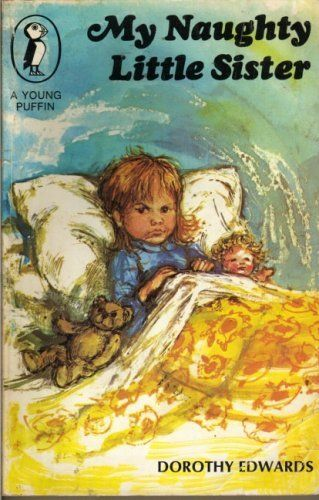 My Naughty Little Sister (Young Puffin Books) by Dorothy Edwards, http://www.amazon.co.uk/dp/0140301232/ref=cm_sw_r_pi_dp_sfB6qb18HMK6Q