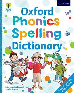 Oxford Phonics Spelling Dictionary (Oxford Reading Tree): Amazon.co.uk: Roderick Hunt, Debbie Hepplewhite, Oxford Dictionaries, Alex Brychta: 9780192734136: Books