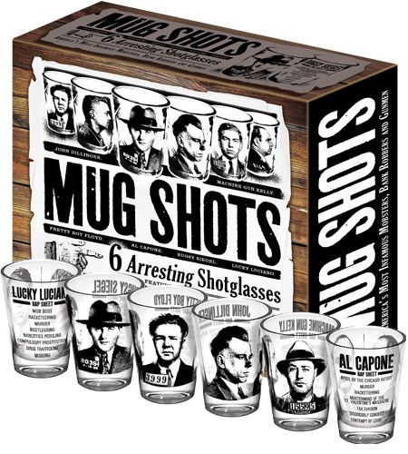 Mug Shot Glasses    Having A Bad Day? Fuhgeddaboutit With These Gangster-Friendly Shot Glasses.