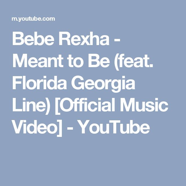 Bebe Rexha - Meant to Be (feat. Florida Georgia Line) [Official Music Video] - YouTube