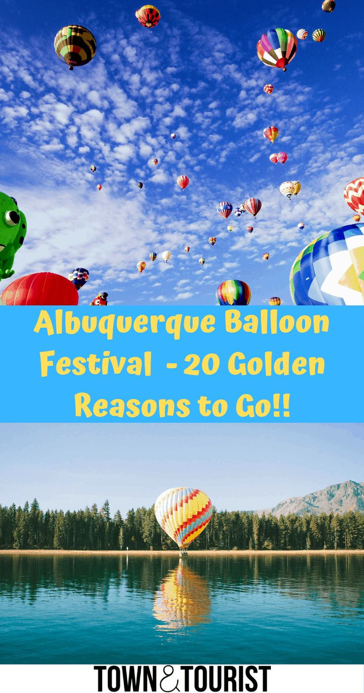 20 Golden Reasons to go Albuquerque Balloon Festival? in