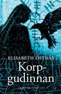 http://www.adlibris.com/se/organisationer/product.aspx?isbn=9150221892 | Titel: Sagan om Turid. Korpgudinnan - Författare: Elisabeth Östnäs - ISBN: 9150221892 - Pris: 126 kr