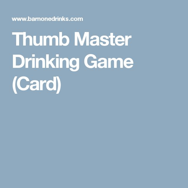 Thumb Master Drinking Game (Card)