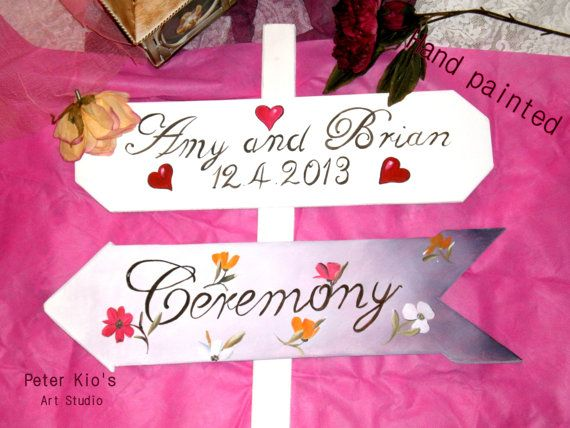 White-Hand Painted flowers Wedding Sign-Ceremony - your names - ceremony