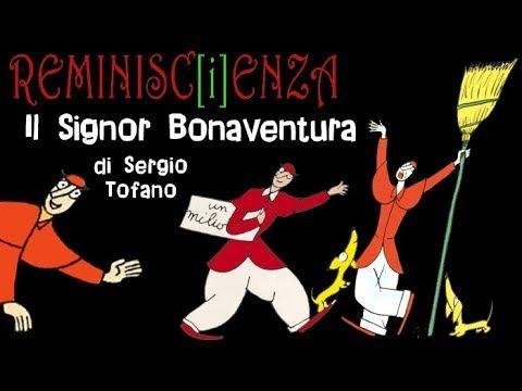 Reminisc[i]enza – Il Signor Bonaventura di Sergio Tofano