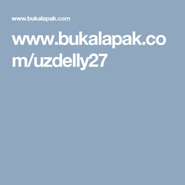 www.bukalapak.com/uzdelly27