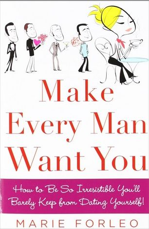 Make every man want you: how to be so irresistible you'll barely keep from dating yourself (dating) (dating sites) (free dating sites) (online dating) (dating websites) (relationship advice) (relationship) (healthy relationships)  #dating #dating sites #free dating sites #online dating #dating websites #dates #freedating #speed dating #free dating #free online dating #dating site #dating games #blind date #free dating site #best dating site #dating website #relationship advice #relationship