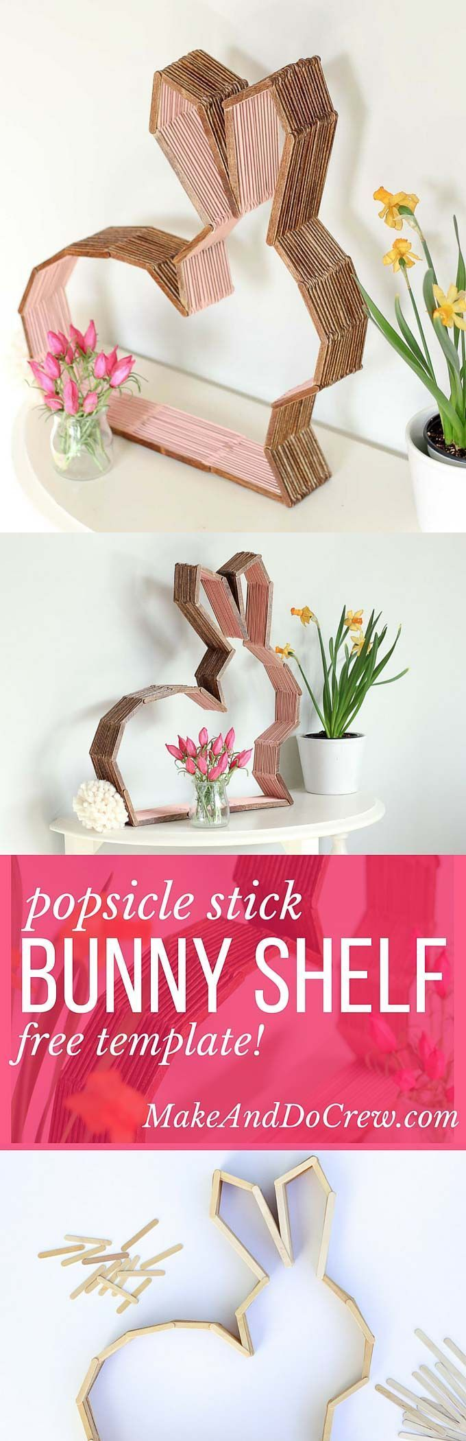 This bunny shelf makes a perfect Easter craft idea for Spring or DIY nursery decor to enjoy year round! Make it out of popsicle sticks using the free downloadable template. Click to see the full tutorial.   MakeAndDoCrew.com
