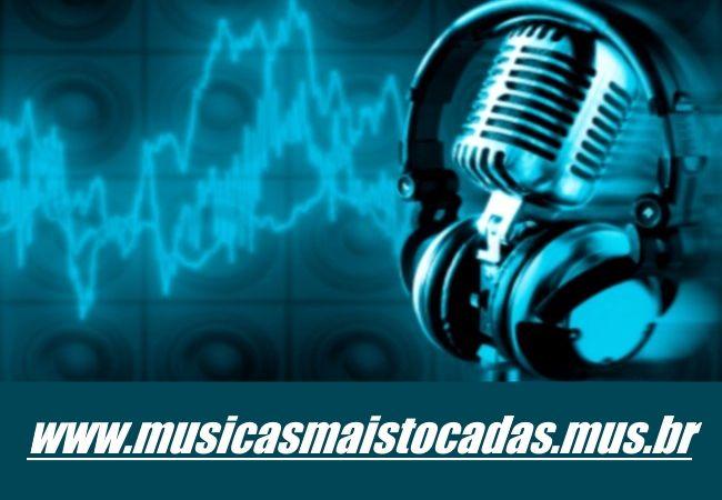 Ouvir as Musicas Mais tocadas do Momento nas Rádios do Brasil - Setembro/2017. Os Melhores Lançamentos 2017 e Tendências de Outubro 2017.