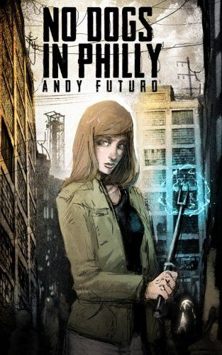 """""""No Dogs in Philly - A Lovecraftian Cyberpunk Noir (Special Sin) (Volume 1)"""" av Andy Futuro  'A Book from a genre/subgenre that you've never heard of' Cyberpunk"""
