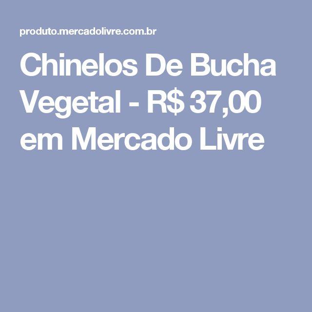 Chinelos De Bucha Vegetal - R$ 37,00 em Mercado Livre