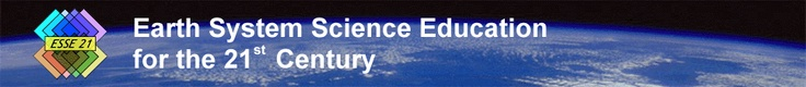 Earth System Science Eduation for the 21st Century Header