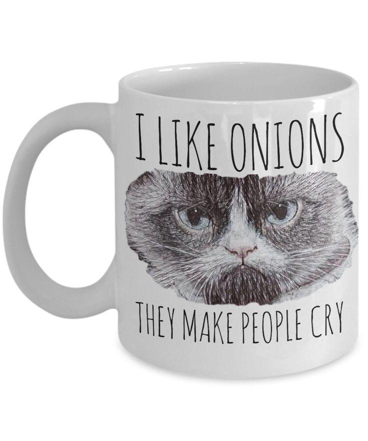 "Funny Grumpy Cat Mug ""I like Onions They Make People Cry Grumpy Cat Coffee Mug"" Angry Cat Meme Mug Makes A Great Cat Gift by AmendableMugs on Etsy"