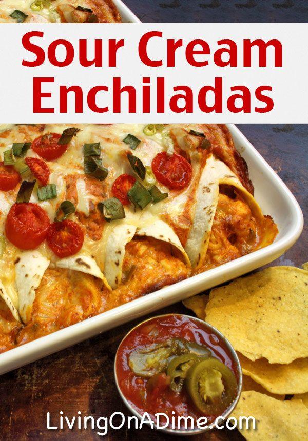 Sour Cream Enchiladas Recipe 10 Dinners For 5 Cheap