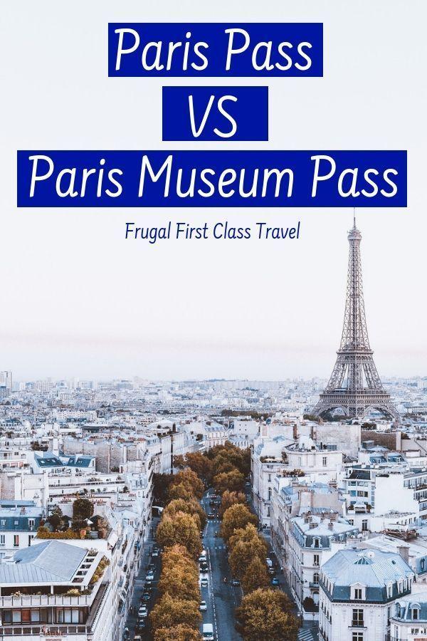 Paris Pass Vs Paris Museum Pass Which Is The Best Paris