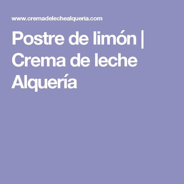 Postre de limón | Crema de leche Alquería