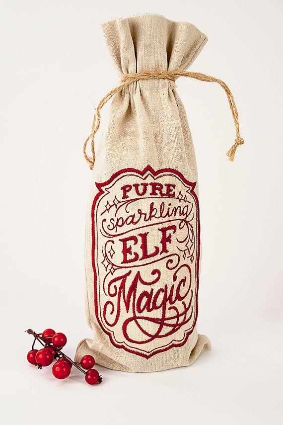Christmas Wine Bag - Wine Gift - Sparkling Elf Magic - Christmas Gift Bag - Embroidered Gift Bag - Wine Bag - Gifts under 20 - Family Gift
