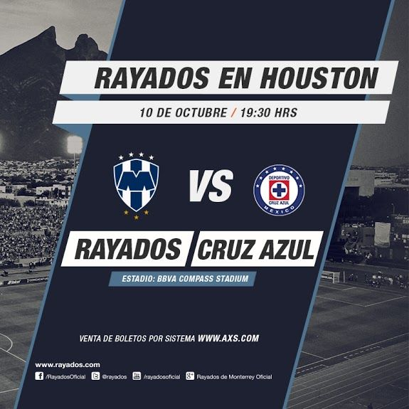 ¡Los #Rayados vs. Cruz Azul en Houston! Octubre 10 | 19:30hrs | BBVA Compass Stadium. Boletos aquí: http://www.axs.com/events/244562/monterrey-vs-cruz-azul-tickets
