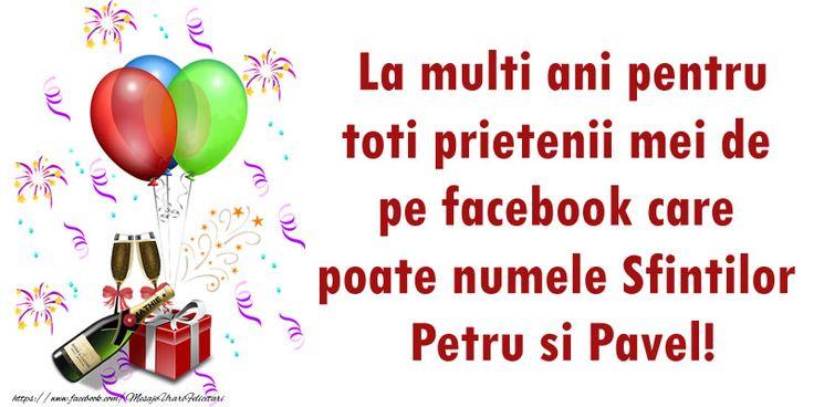La multi ani pentru toti prietenii mei de pe facebook care poate numele Sfintilor Petru si Pavel!