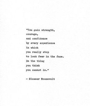 Eleanor Roosevelt Hand Typed Quote 'Look Fear In The Face' Vintage Typewriter Inspirational Quote Mo