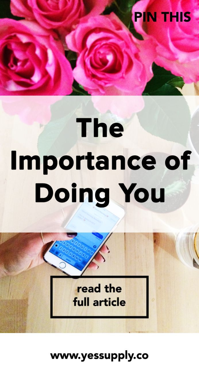 In This Blog I Will Teach You The Importance Of Doing You, The Importance of Doing What You Love, You'll Learn The Importance of Loving What You Do