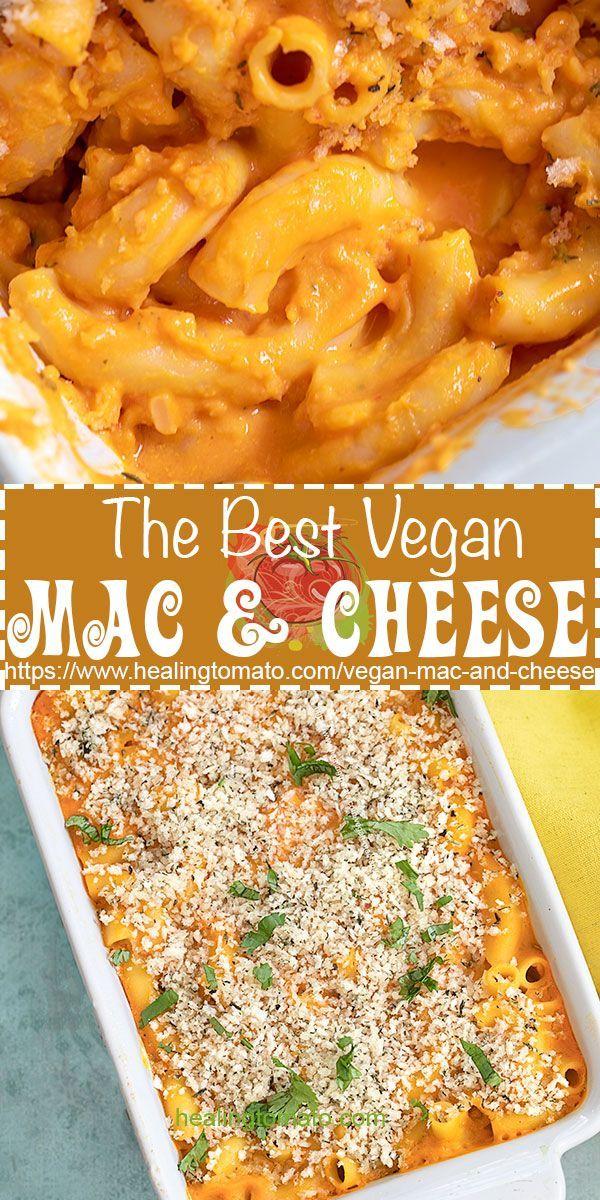 Vegan Mac And Cheese Healing Tomato Recipes Recipe In 2020 Best Vegetable Recipes Recipes Tomato Recipes