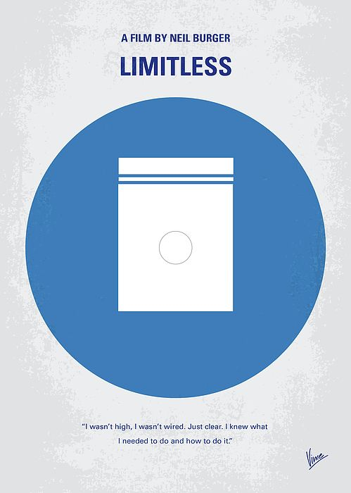Tags: Limitless, Bradley, Cooper, pill, 100, percent, brain, writer, financial, wizard, drug, experimental, future, NZT, designer, pharmaceutical,  minimal, minimalism, minimalist, movie, poster, film, artwork, cinema, alternative, symbol, graphic, design, idea, chungkong, chung, kong, simple, cult, fan, art, print, retro, icon, style, sale, gift, room, wall, hollywood, classic, comedy, original, time, best, quote, inspiration