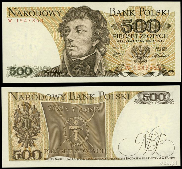 "1974 series Polish 500-złoty banknote, featuring Tadeusz Kościuszko and the Coat of Arms of the coat of arms of Poland on the obverse side, and the ""Żywią i Bronią"" (""To Feed and Defend"") banner of the Kościuszko Uprising on the reverse side."