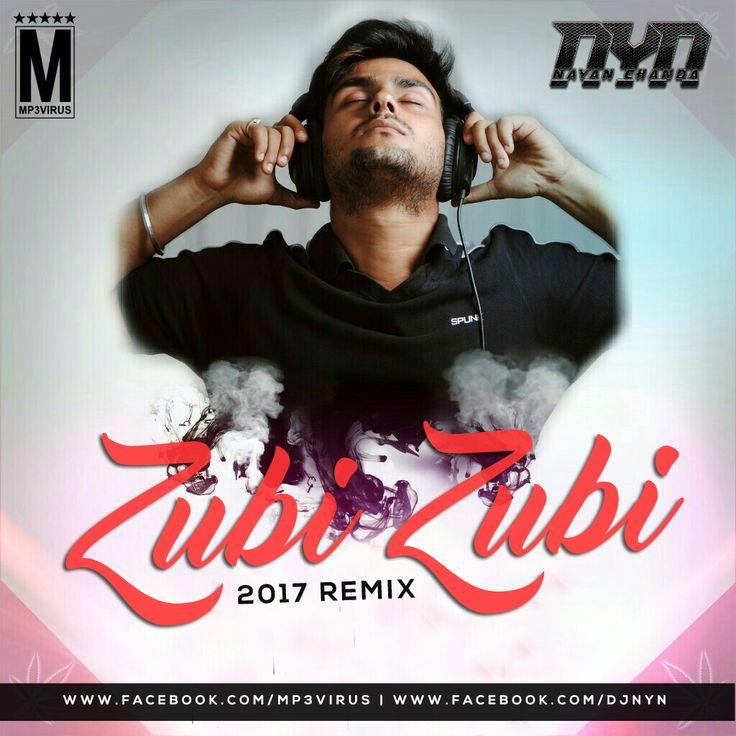 Zubi Zubi (2017 Remix) - DJ NYN Latest Song, Zubi Zubi (2017 Remix) - DJ NYN Dj Song, Free Hd Song Zubi Zubi (2017 Remix) - DJ NYN , Zubi Zubi