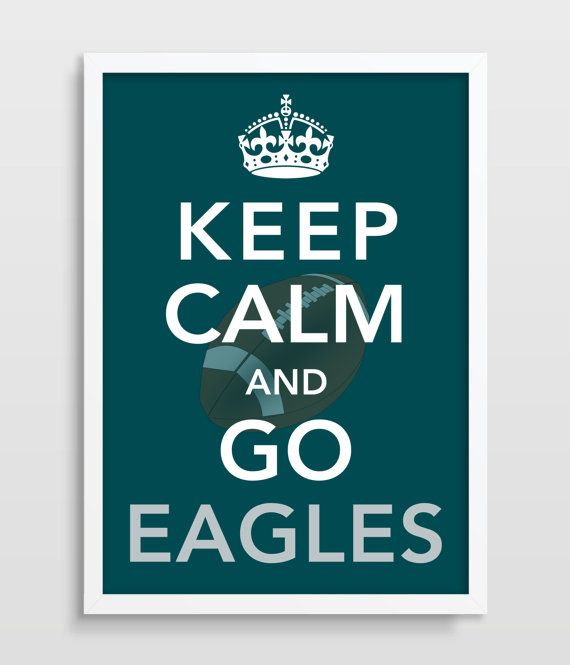 PHILADELPHIA Eagles  Keep Calm FOOTBALL by TheWatermelonFactory