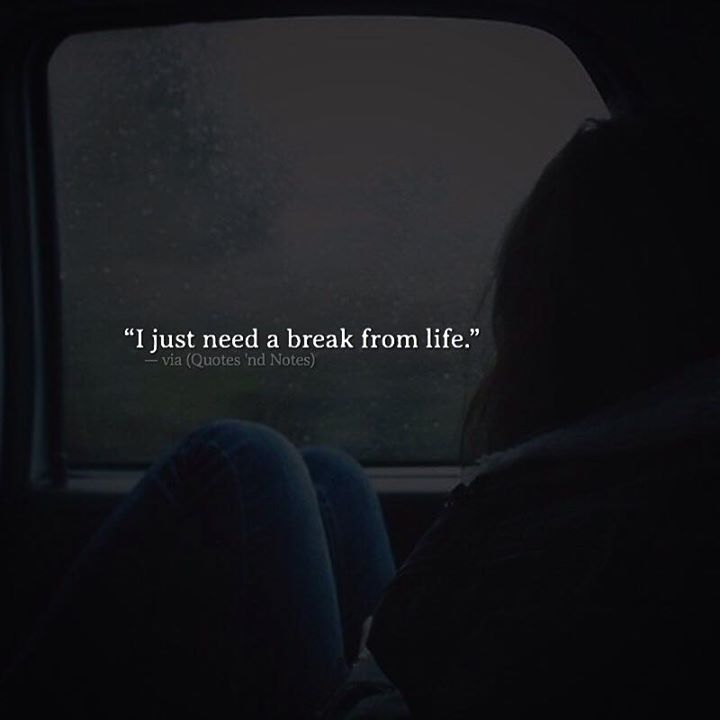 I just need a break from life. via (http://ift.tt/2mY5EUx)