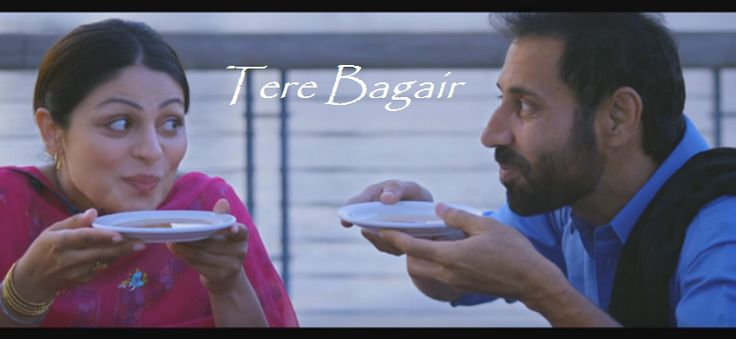 """Channo movie's second song is out whose name is """"Tere Bagair"""" sung by Amrinder Gill. http://www.lyricshawa.com/2016/02/tere-bagair-lyrics-amrinder-gill-channo/"""