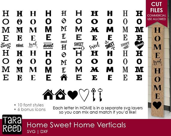 Home Sweet Home Vertical Signs Home Svg Files For Crafters In 2020 Svg Porch Signs Cricut