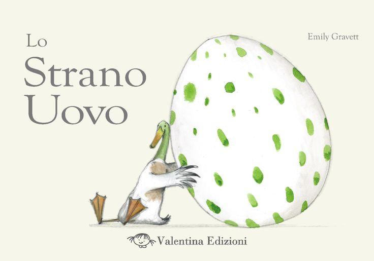 """Emily Gravett """"Lo strano uovo"""", Valentina Edizioni"""