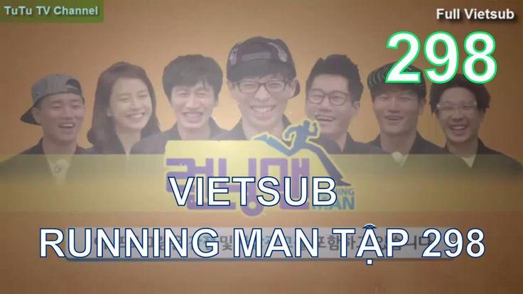 [Vietsub] Running man Tập 298 - Hình phạt khủng khiếp. TuTu Channel.