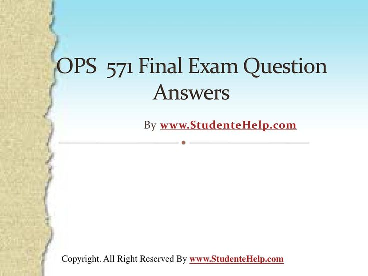 Make your dream to Ace your exams a reality. Experience the easiest way to handle exam pressure with the good tutorial like us. StudenteHelp.com provide OPS 571 Final Exam Latest UOP Complete Course Tutorials and Entire Course question with answers LAW, Finance, Economics and Accounting Homework Help, UOP course Individual Assignment, UOP Course Tutorial, Final Exam Study Guides, individual assessment etc. visit us to learn more!