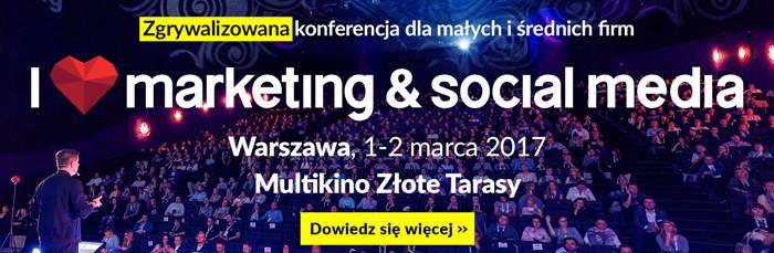 III edycja konferencji I <3 marketing & social media już 1 marca w Warszawie!