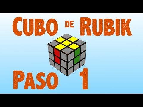 Resolver cubo de Rubik: Paso 1 - YouTube